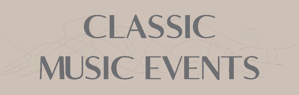 classic music, classic music events, classical music, music events, musicians for events, classical musicians, jazz musicians, bands, dj's, live music, classical music, contemporary styles, classical styles, live musical events, pam. classic music events. cme